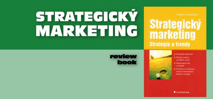 Strategický marketing – marketingové strategické projektování