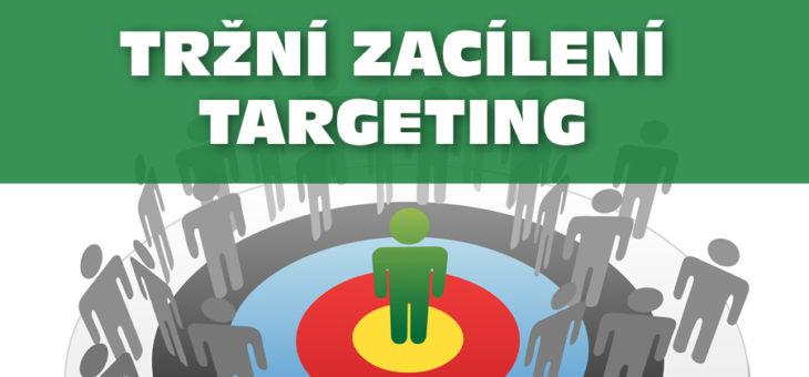 Tržní zacílení – targeting