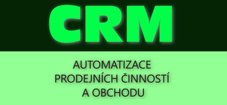 Automatizace prodejních činností v CRM