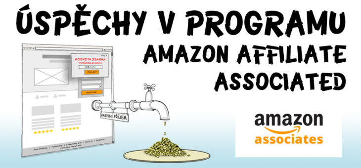Úspěchy v programu Amazon Affiliate Associates