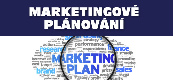 Marketingové plánování a strategie