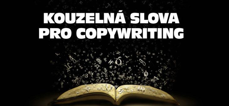 Kouzelná slova pro Copywriting