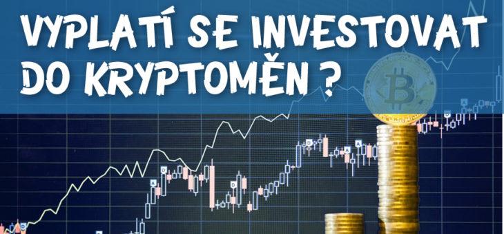 Vyplatí se investovat do kryptoměny Bitcoin?