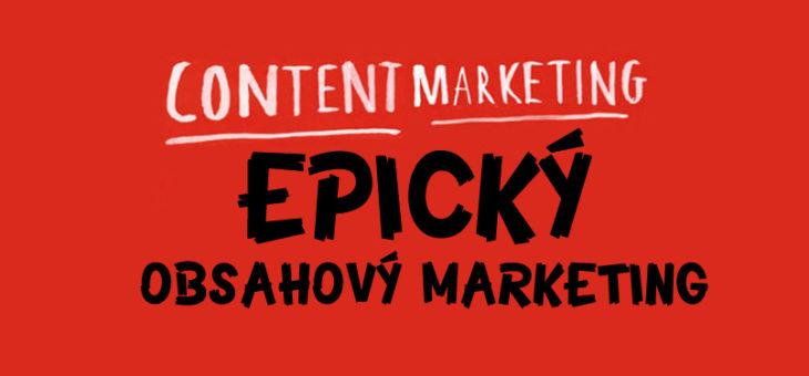 Principy epického obsahového marketingu