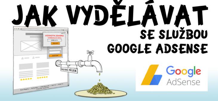 Jak vydělávat s Google AdSense