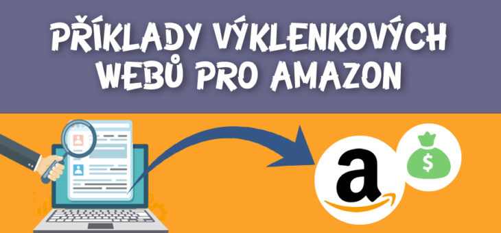 Příklady Niche webů pro Amazon